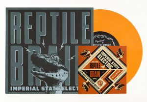 "Imperial State Electric - Reptile Brain (7"" vinyl, booze036, boozersclub version, 125 copies)"