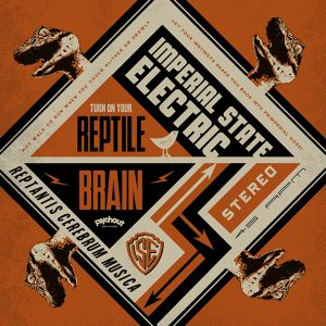 "Imperial State Electric - Reptile Brain (7"" vinyl, booze036, press sleeve)"