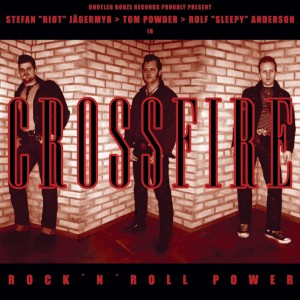 "Crossfire - Rock 'n' Roll Power (7"" vinyl, booze006, front sleeve, 1000 copies)"
