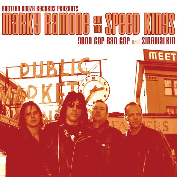 """Marky Ramone & The Speedkings - Good Cop Bad Cop (7"""" vinyl, booze007, front sleeve, 1000 copies)"""