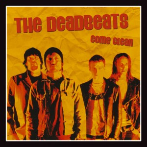 "The Deadbeats - Come Clean (7"" vinyl, booze009, front sleeve, 500 copies)"