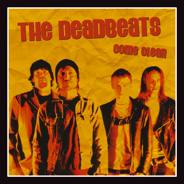 "The Deadbeats - Come Clean (7"" vinyl, booze009, front sleeve, 500 copies)"