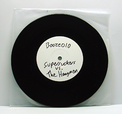 "Supersuckers / The Hangmen - Split (7"" black vinyl, booze010, testpress, 5 copies)"