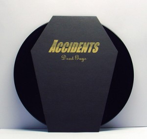 "The Accidents - Dead Guys (7"" black vinyl, booze015, regular version with handscreened coffinshaped slipcase, 448 copies)"