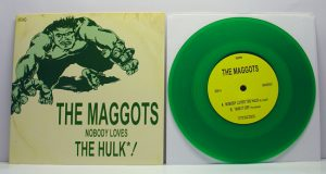 "The Maggots - Nobody Loves The Hulk! (7"" vinyl, booze021, regular version, transparent green vinyl, 425 copies)"