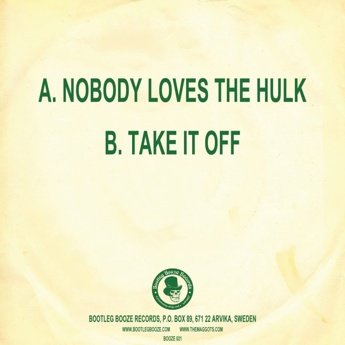 "The Maggots - Nobody Loves The Hulk! (7"" vinyl, booze021, back sleeve, 500 copies)"