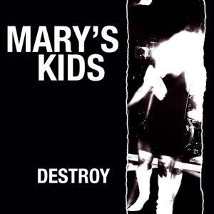"Mary's Kids - Destroy! (7"" vinyl, booze022, press, sleeve)"