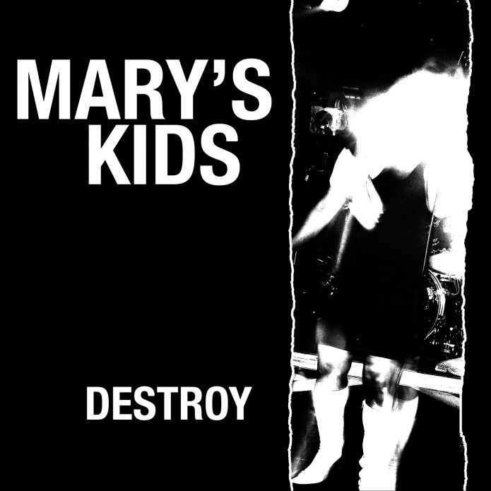 "Mary's Kids - Destroy! (7"" vinyl, booze022, front sleeve, 525 copies)"