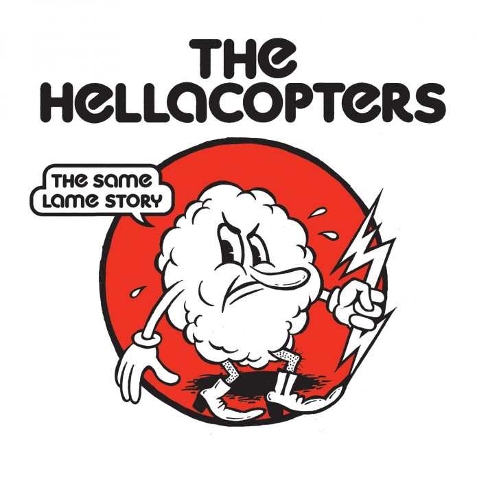 """The Hellacopters - Same Lame Story (7"""" vinyl, booze025, front sleeve, 2000 copies)"""