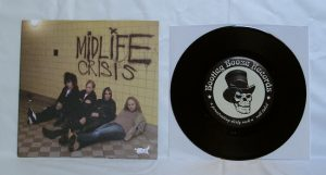 "Midlife Crisis - Cranked Up Really High (7"" vinyl, booze027, limited version, black vinyl, 380 copies)"
