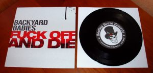 "Backyard Babies - Fuck Off And Die (7"" vinyl, booze029, boozersclub version, black vinyl, 250 copies)"