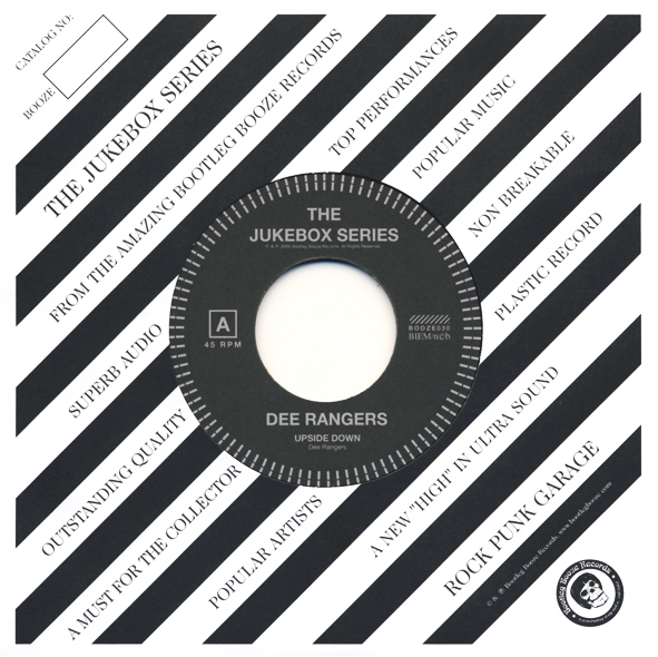 "Dee Rangers - Upside Down (7"" vinyl, booze030, jukebox series, front sleeve, 500 copies)"