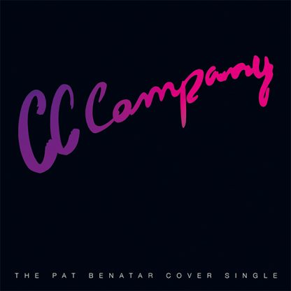 "CC Company - The Pat Benatar Cover Single (7"" vinyl, booze038, press, sleeve)"