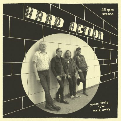 "Hard Action vinyl sleeve for the ""Yours Truly"" 7"""