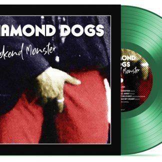DIAMOND DOGS WEEKEND MONSTER (GREEN VINYL)