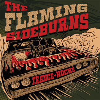 flaming sideburns - trance noche